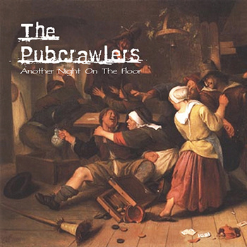 The Pubcrawlers' Another Night on the Floor album art